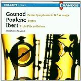: Gounod: Petite Symphonie / Poulenc: Sextet / Ibert: 3 Pièces brèves