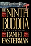 The Ninth Buddha: A Novel of Suspense