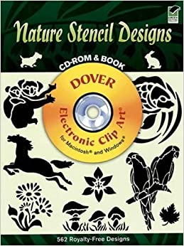Book Nature Stencil Designs (Dover Electronic Clip Art) (CD-ROM and Book)
