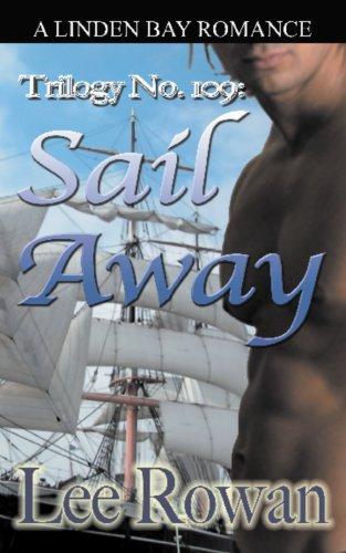 Trilogy No. 109: Sail Away Lee Rowan