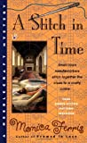 A Stitch in Time (Needlecraft Mystery) by  Monica Ferris in stock, buy online here