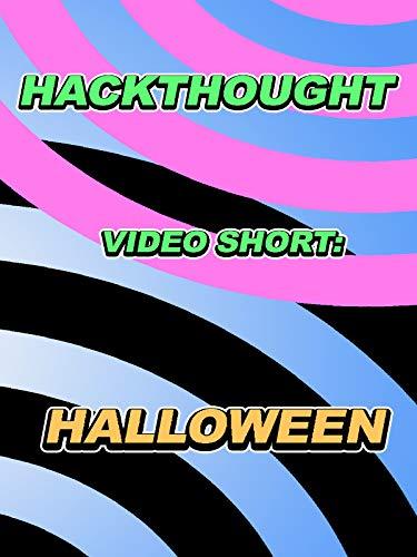 Hackthought Video Short: Halloween