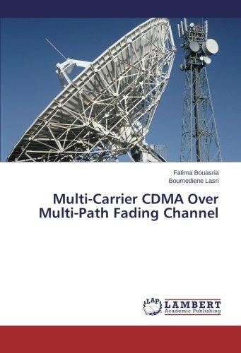 Download Multi-Carrier CDMA Over Multi-Path Fading Channel PDF