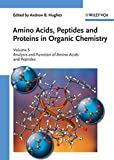 img - for Amino Acids, Peptides and Proteins in Organic Chemistry, Analysis and Function of Amino Acids and Peptides (Amino Acids, Peptides and Proteins in Organic Chemistry (VCH)) (Volume 5) book / textbook / text book