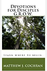Devotions for Disciples: G.R.O.W. Paperback