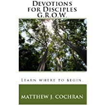 Devotions for Disciples: G.R.O.W.