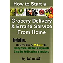 How to Start a Grocery Delivery And Errand Service From Home
