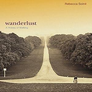 Wanderlust h rbuch download rebecca solnit for Wanderlust geschenke