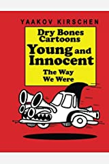 Young & Innocent: The Way We Were Paperback