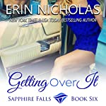 Getting over It | Erin Nicholas
