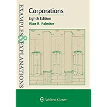 Examples & Explanations for Corporations (Examples & Explanations Series)