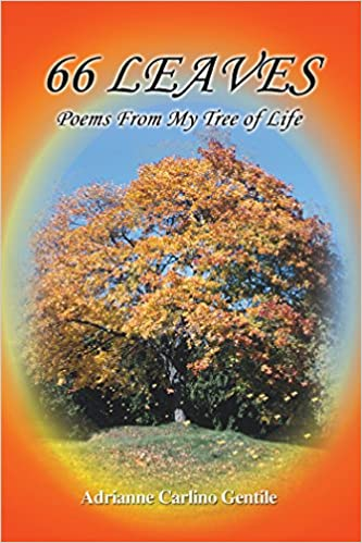 66 LEAVES: Poems From My Tree of Life
