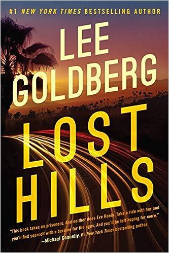 Amazon Com Lost Hills Eve Ronin 9781542093804 Goldberg Lee Books