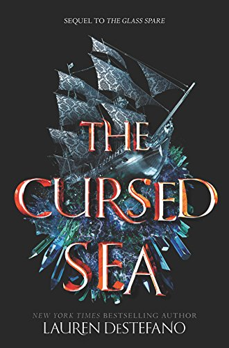 The Cursed Sea (Glass Spare) [DeStefano, Lauren] (Tapa Dura)