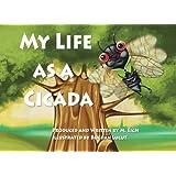 My Life as a Cicada