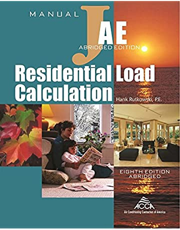 Residential Load Calculation Manual J®, Abridged Edition
