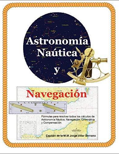 ASTRONOMÍA NÁUTICA Y NAVEGACIÓN: Formulas para resolver todos ...