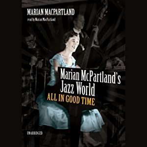 Marian McPartland's Jazz World Audiobook