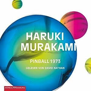 Pinball 1973 (Trilogie der Ratte 2) Hörbuch