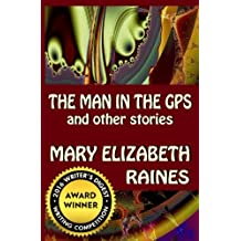 The Man in the GPS and Other Stories