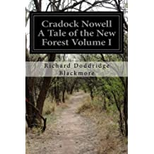 Cradock Nowell A Tale of the New Forest Volume I