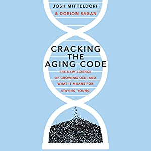 Cracking the Aging Code Hörbuch