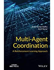 Multi-Agent Coordination: A Reinforcement Learning Approach