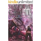Revelations (Extinction Point Book 3)