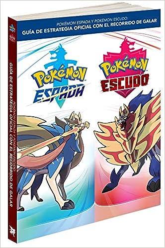 Guía Pokémon Espada y Pokémon Escudo: Guía de estrategia oficial con el recorrido de Galar: Amazon.es: Libros