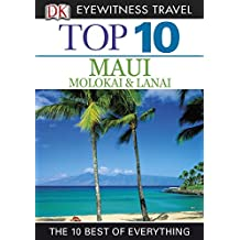 Top 10 Maui, Molokai & Lanai (EYEWITNESS TOP 10 TRAVEL GUIDES)