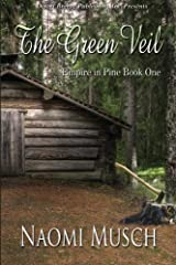 Empire in Pine Book One: The Green Veil (Volume 1) Paperback