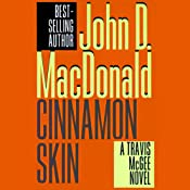 Cinnamon Skin: A Travis McGee Novel, Book 20 | John D. MacDonald