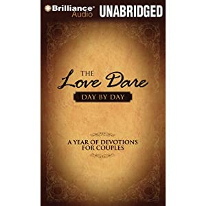 The Love Dare Day by Day Audiobook