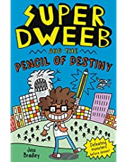 Super Dweeb and the Pencil of Destiny: 1