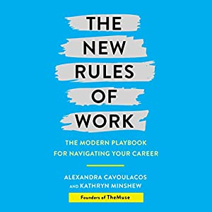 The New Rules of Work Hörbuch