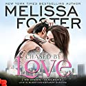 Chased by Love: Love in Bloom - The Ryders: Trish Ryder Audiobook by Melissa Foster Narrated by B.J. Harrison