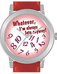 """Whatever"" Is the Theme on the Red Dial of the Large Round Polished Chrome Watch with Red Band"