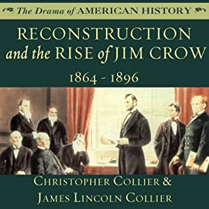 Reconstruction and the Rise of Jim Crow Audiobook