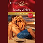 Riding the Waves | Tawny Weber