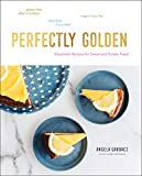 Perfectly Golden: Adaptable Recipes for Sweet and