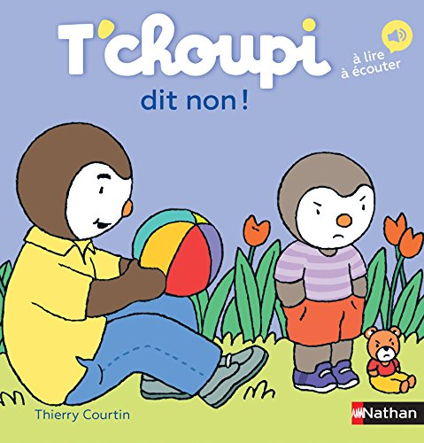 T'Choupi dit non ! (60) (French) Hardcover – 11 May 2017