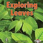 Exploring Leaves | Kristin Sterling