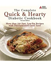 The Complete Quick & Hearty Diabetic Cookbook: More Than 250 Fast, Low-fat Recipes with Old-fashioned