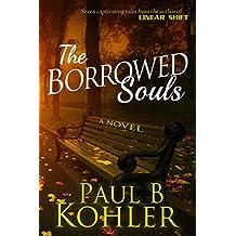 The Borrowed Souls: A Novel