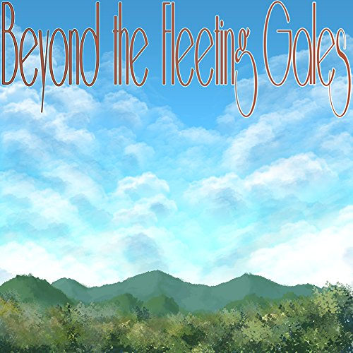 Beyond The Fleeting Gales (Colored Vinyl)