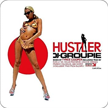 Dj groupie by hustler video again