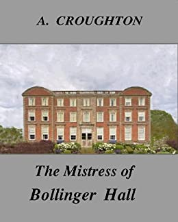 The Mistress of Bollinger Hall