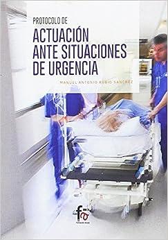 PROTOCOLO DE ACTUACION ANTE SITUACIONES DE URGENCIA (CIENCIAS SANITARIAS)