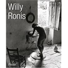 Willy Ronis: La Vie en Passant (German and English Edition)