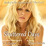 Shattered Days: The Firsts, Book 7 | C.L. Quinn